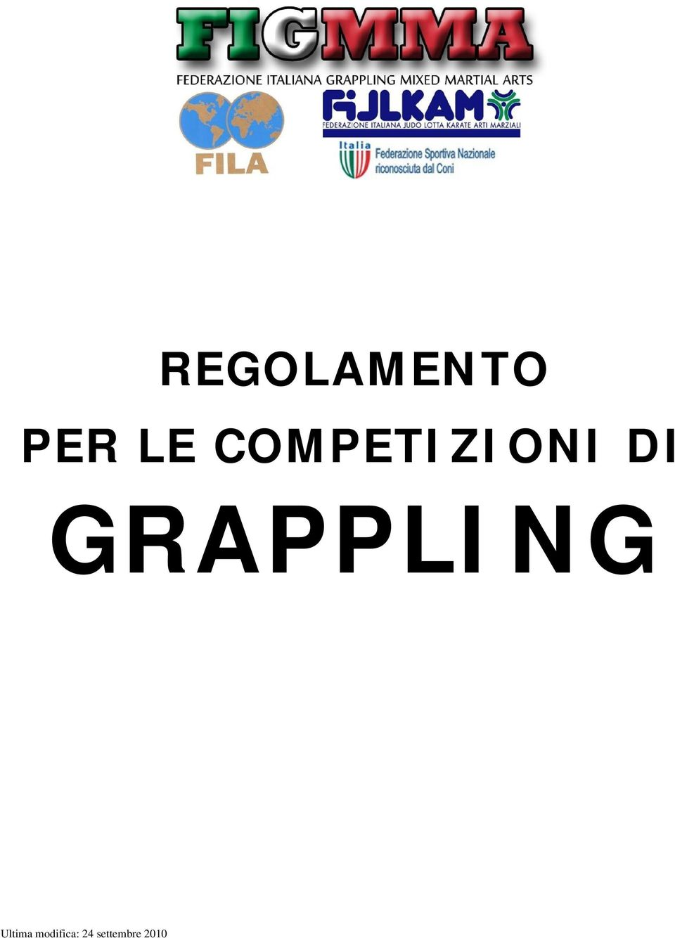 GRAPPLING Ultima