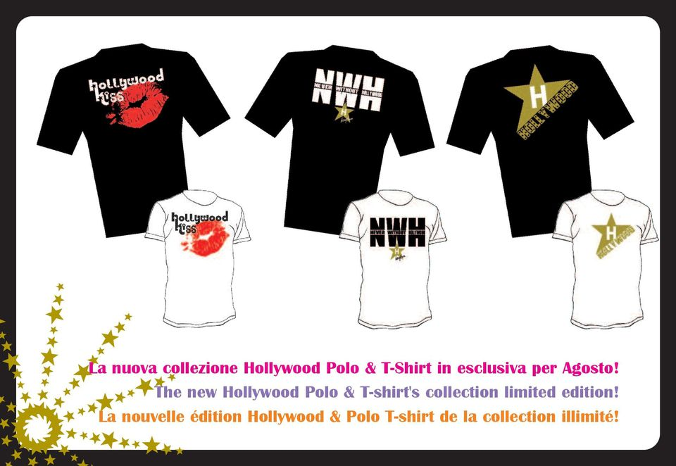 The new Hollywood Polo & T-shirt's collection