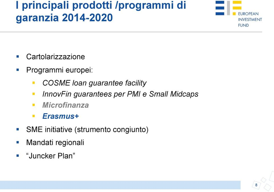 facility InnovFin guarantees per PMI e Small Midcaps