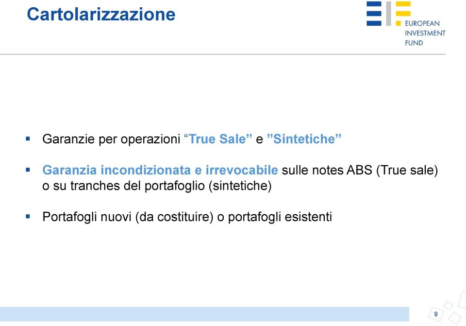 notes ABS (True sale) o su tranches del portafoglio
