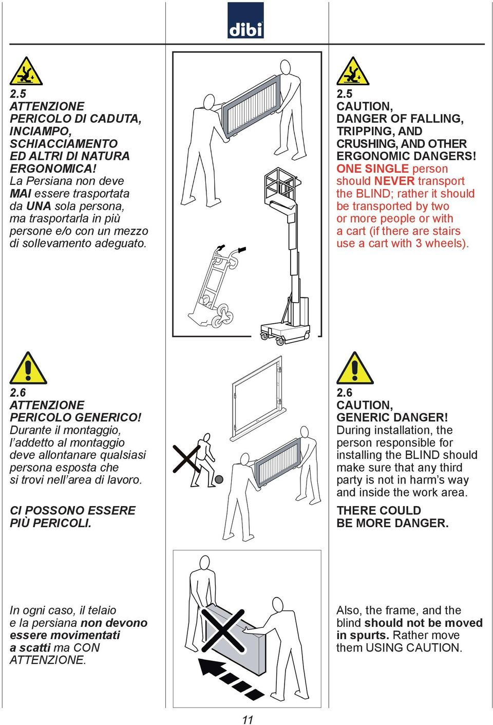 5 CAUTION, DANGER OF FALLING, TRIPPING, AND CRUSHING, AND OTHER ERGONOMIC DANGERS!