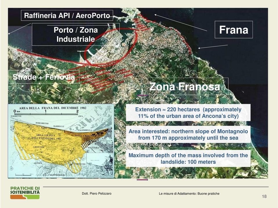 Ancona s city) Area interested: northern slope of Montagnolo from 170 m