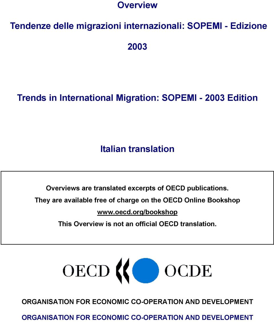 They are available free of charge on the OECD Online Bookshop www.oecd.