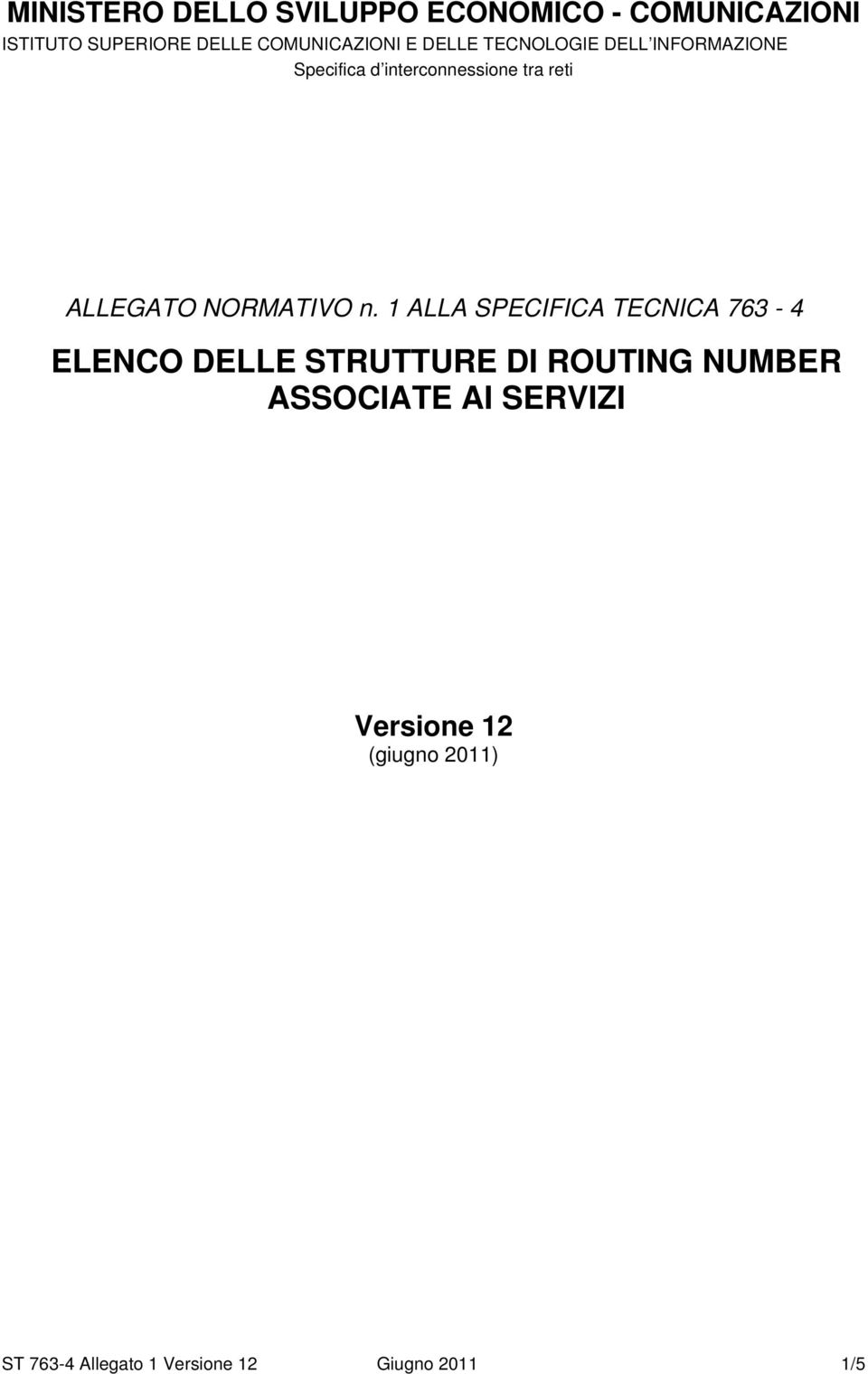STRUTTURE DI ROUTING NUMBER ASSOCIATE AI