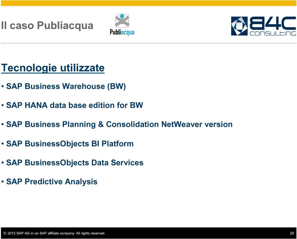 version SAP BusinessObjects BI Platform SAP BusinessObjects Data Services SAP