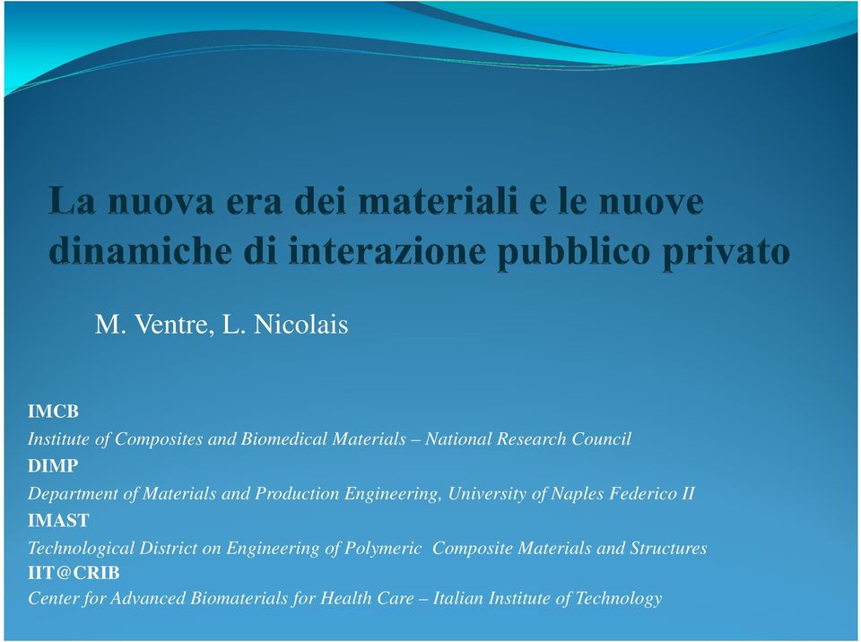 Department of Materials and Production Engineering, University of Naples Federico II IMAST