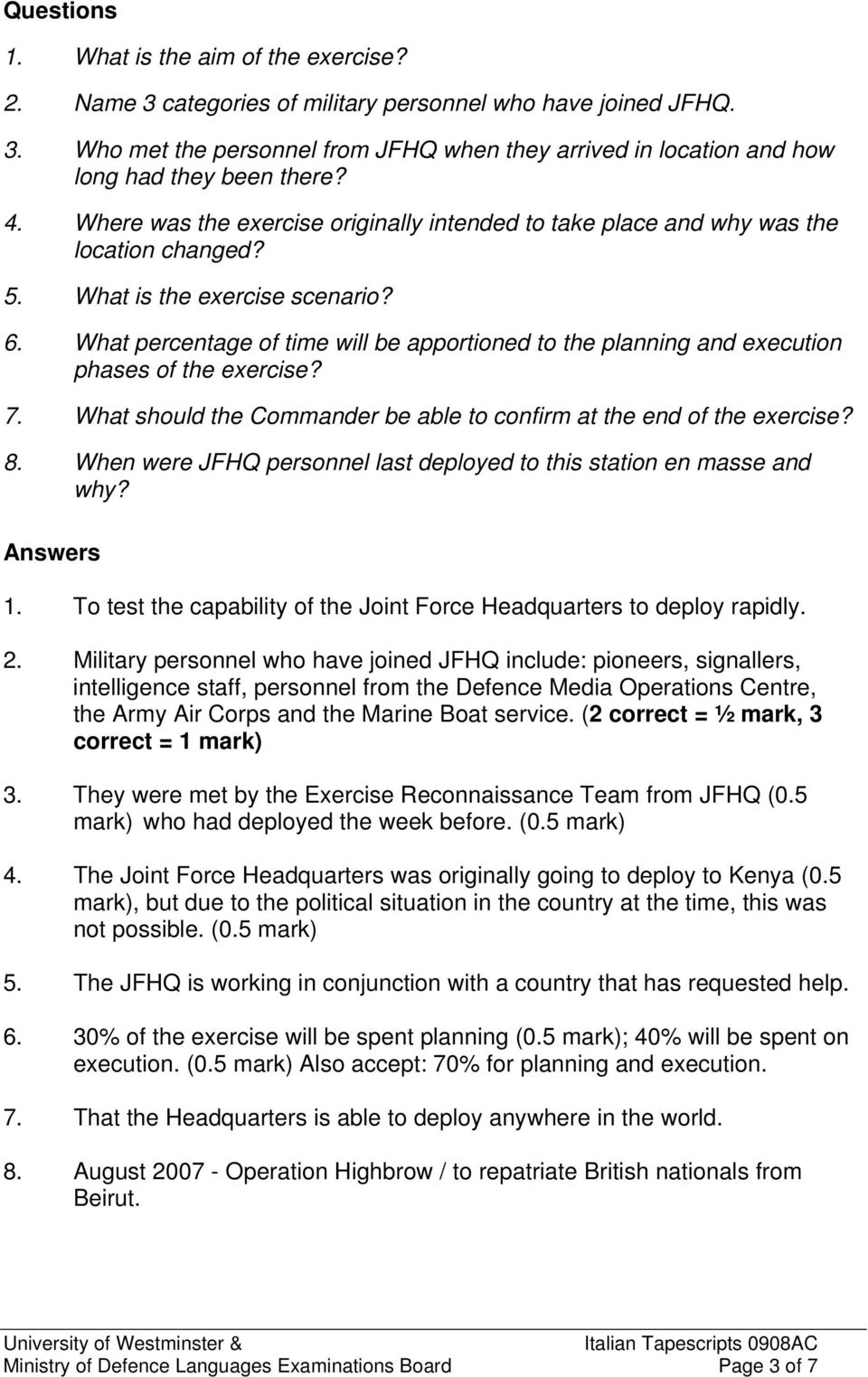What percentage of time will be apportioned to the planning and execution phases of the exercise? 7. What should the Commander be able to confirm at the end of the exercise? 8.
