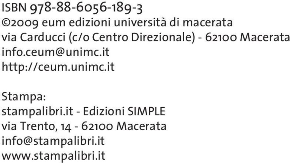 ceum@unimc.it http://ceum.unimc.it Stampa: stampalibri.