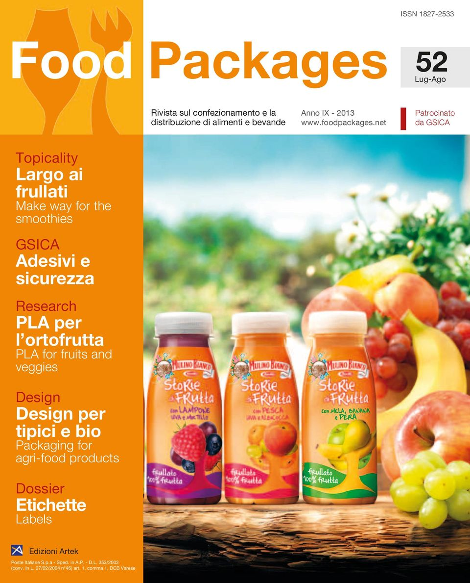 ortofrutta PLA for fruits and veggies Design Design per tipici e bio Packaging for agri-food products Dossier Etichette Labels