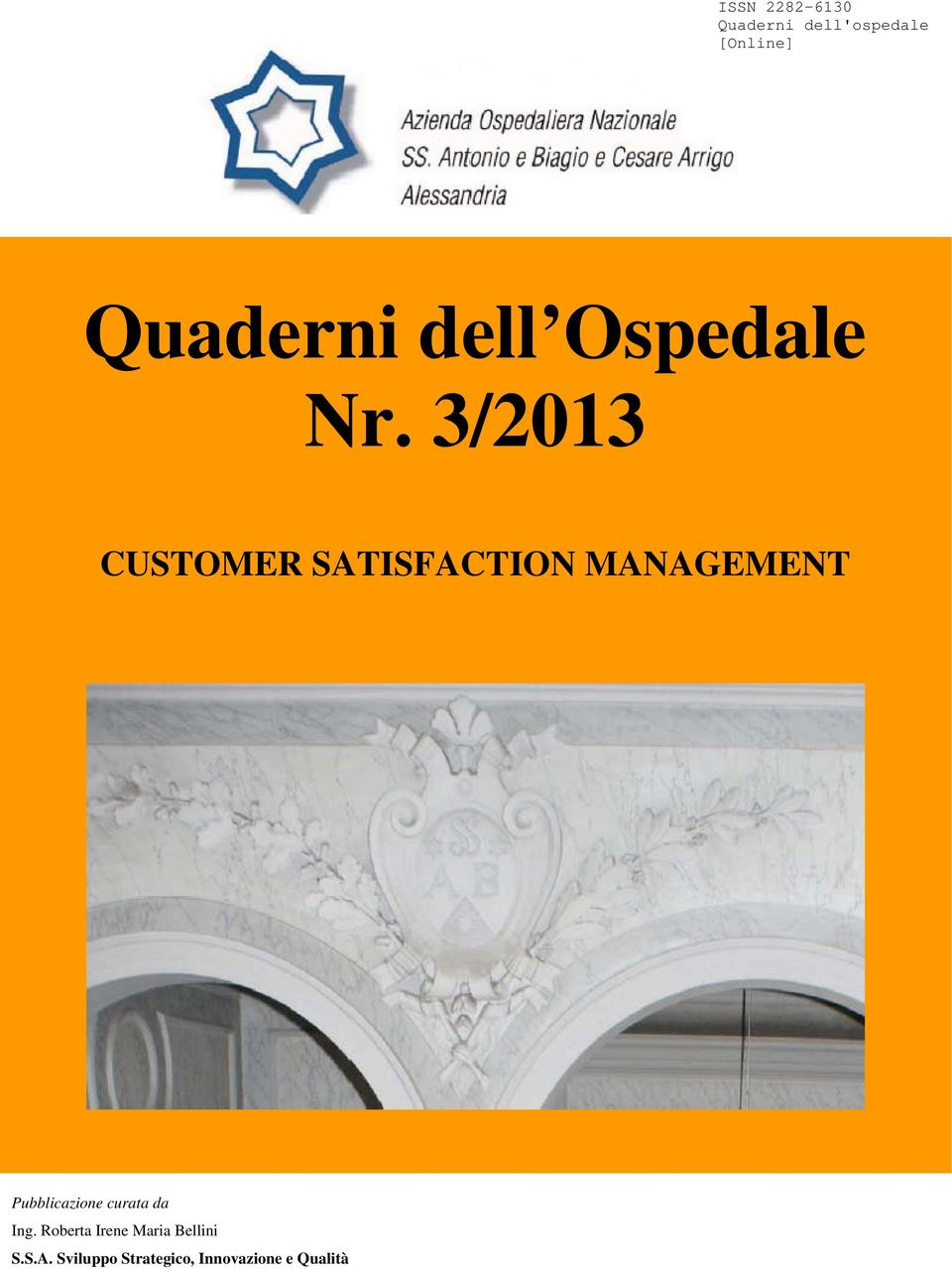 3/2013 CUSTOMER SATISFACTION MANAGEMENT Pubblicazione