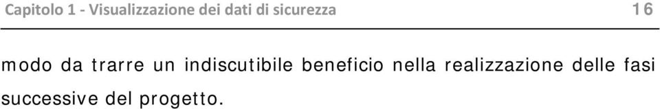 indiscutibile beneficio nella