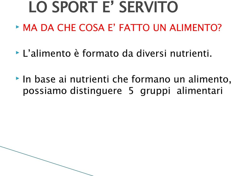 In base ai nutrienti che formano un
