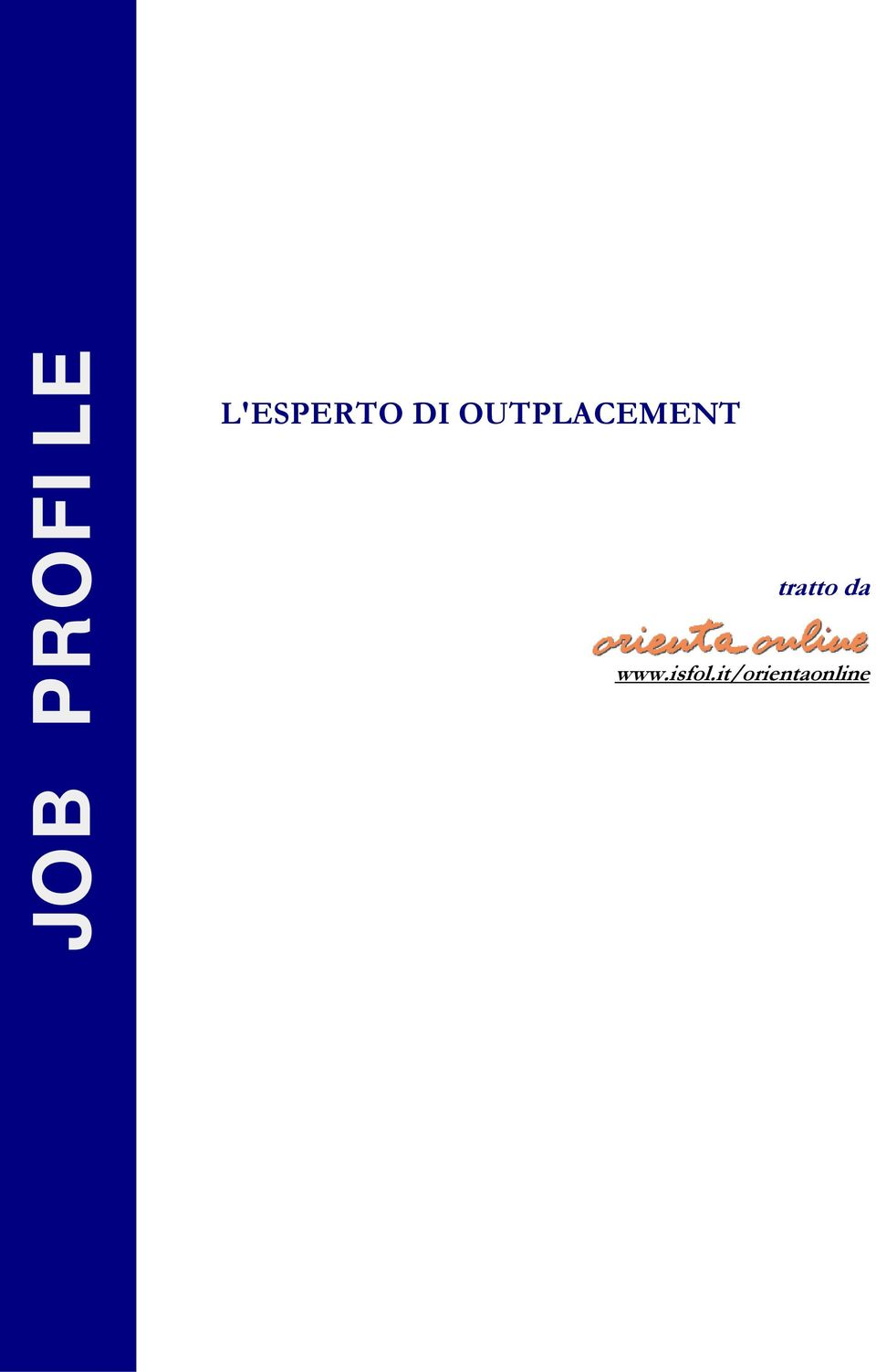OUTPLACEMENT tratto da