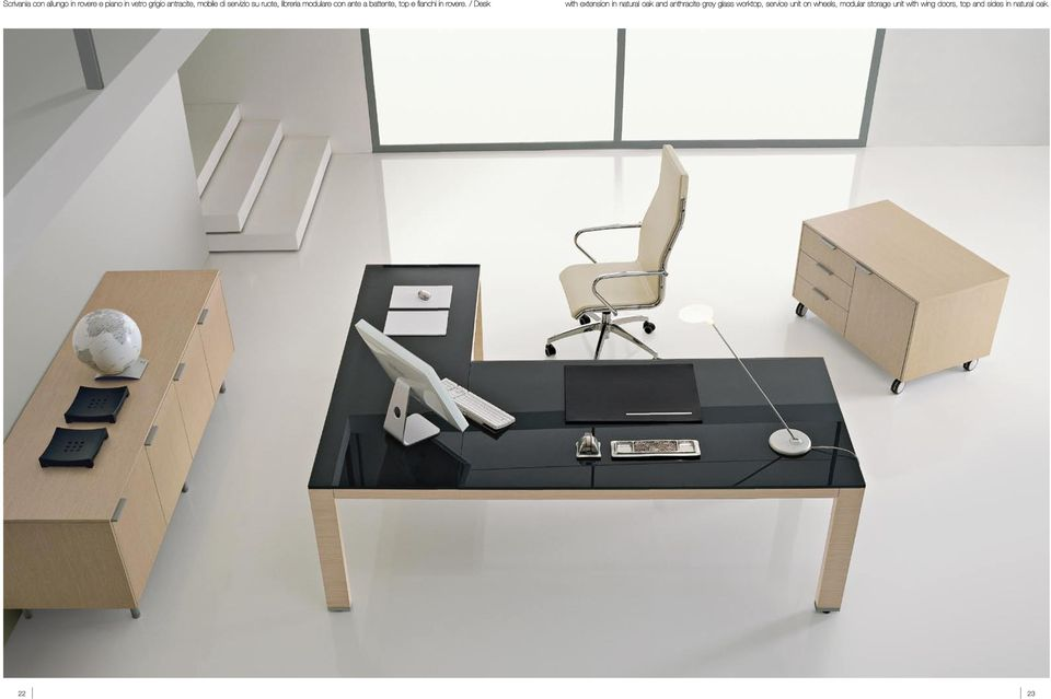/ Desk with extension in natural oak and anthracite grey glass worktop, service