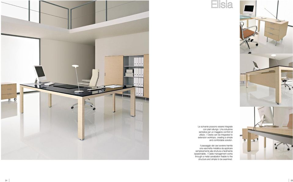 / Desks can be integrated to extension worktops, creating a simple and comfortable solution.