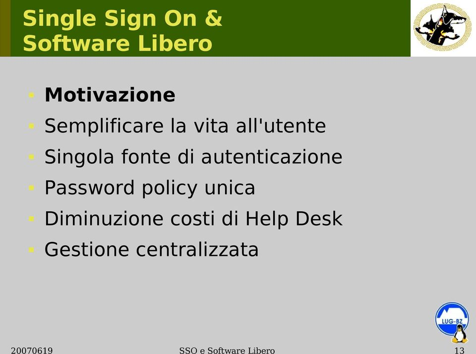 Password policy unica Diminuzione costi di
