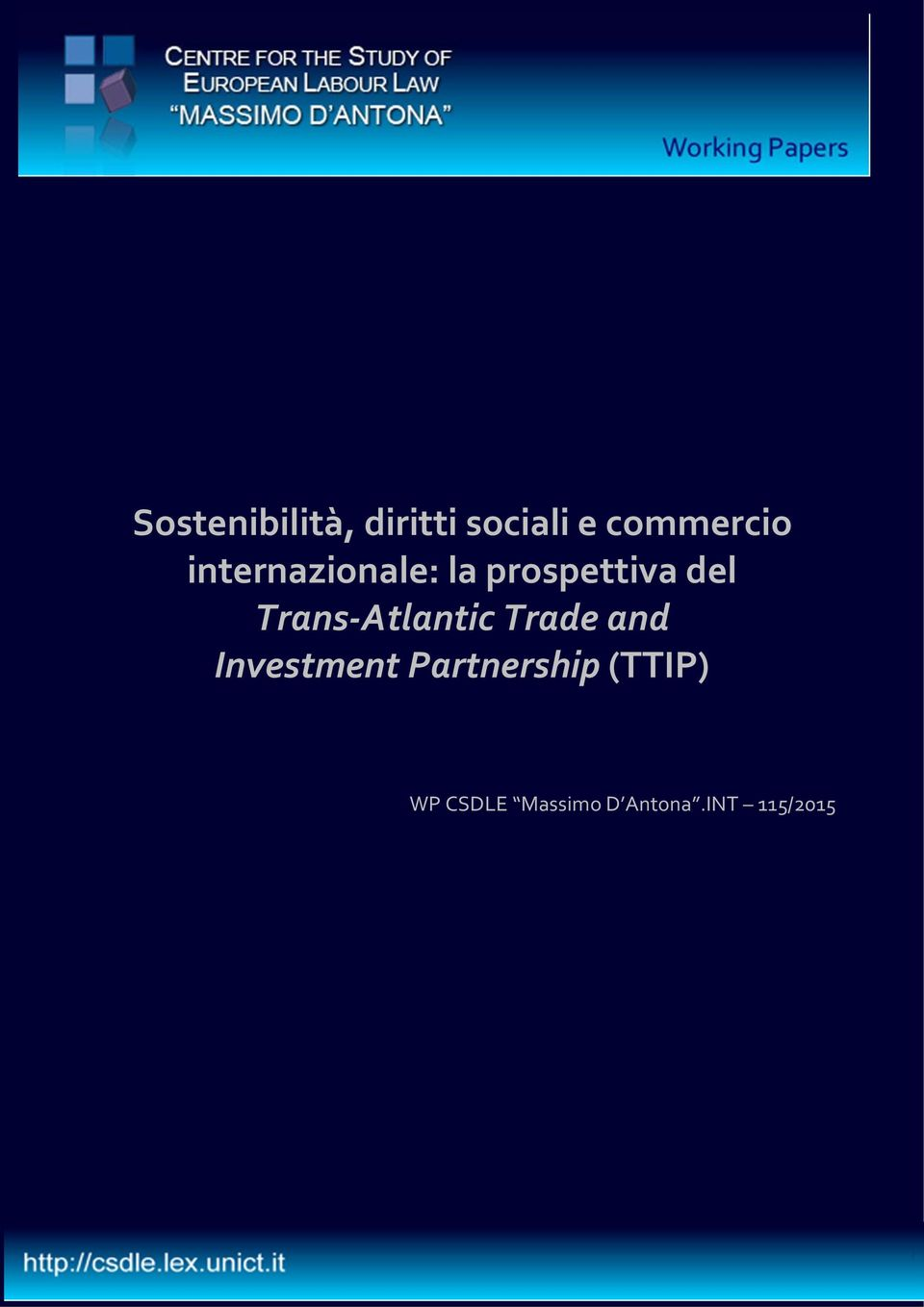 Trans Atlantic Trade and Investment