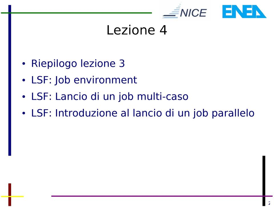 di un job multi-caso LSF: