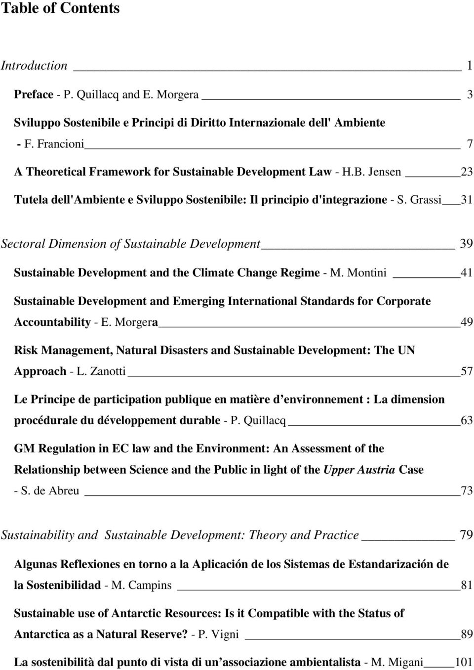 Grassi 31 Sectoral Dimension of Sustainable Development 39 Sustainable Development and the Climate Change Regime - M.