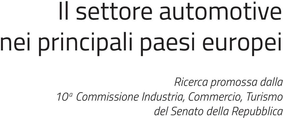 10 a Commissione Industria,
