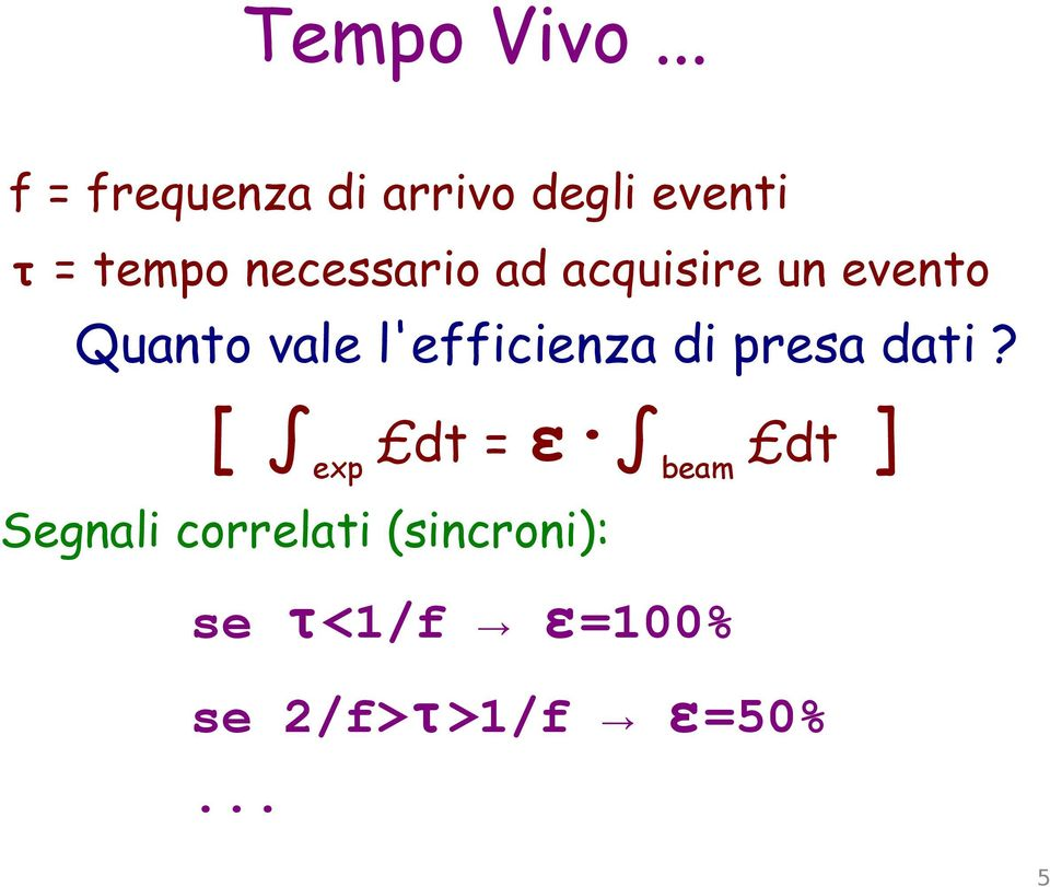 necessario ad acquisire un evento Quanto vale