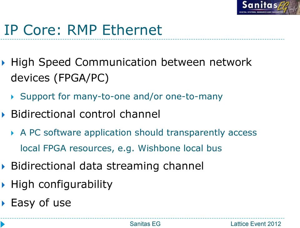 software application should transparently access local FPGA resources, e.g.