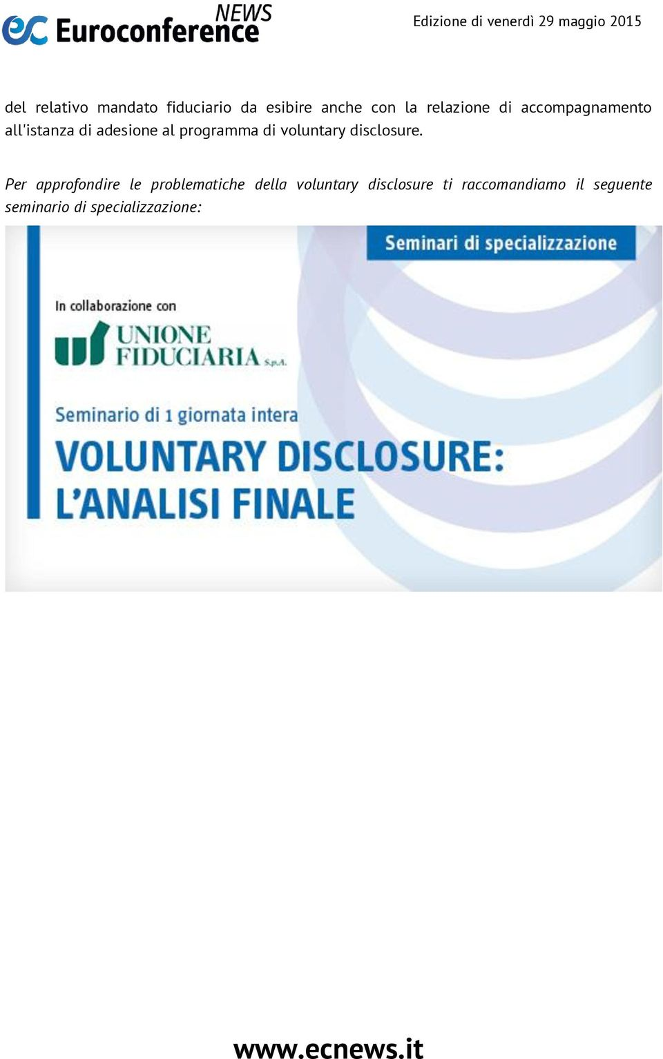 voluntary disclosure.
