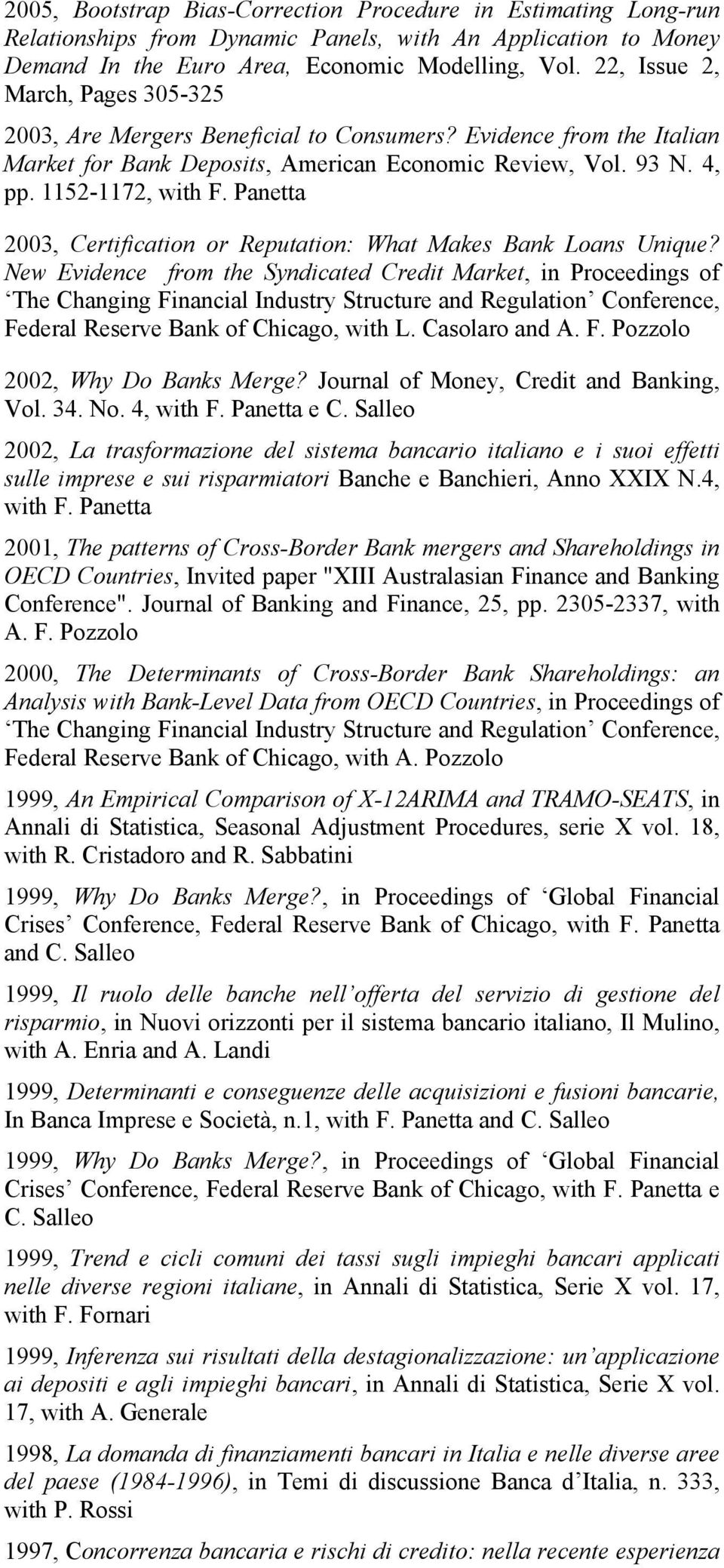 Panetta 2003, Certification or Reputation: What Makes Bank Loans Unique?
