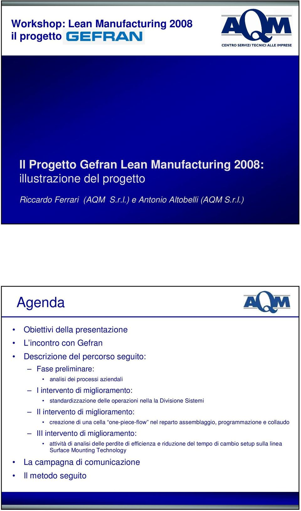 Progetto Gefran Lean Manufacturing 2008: ill