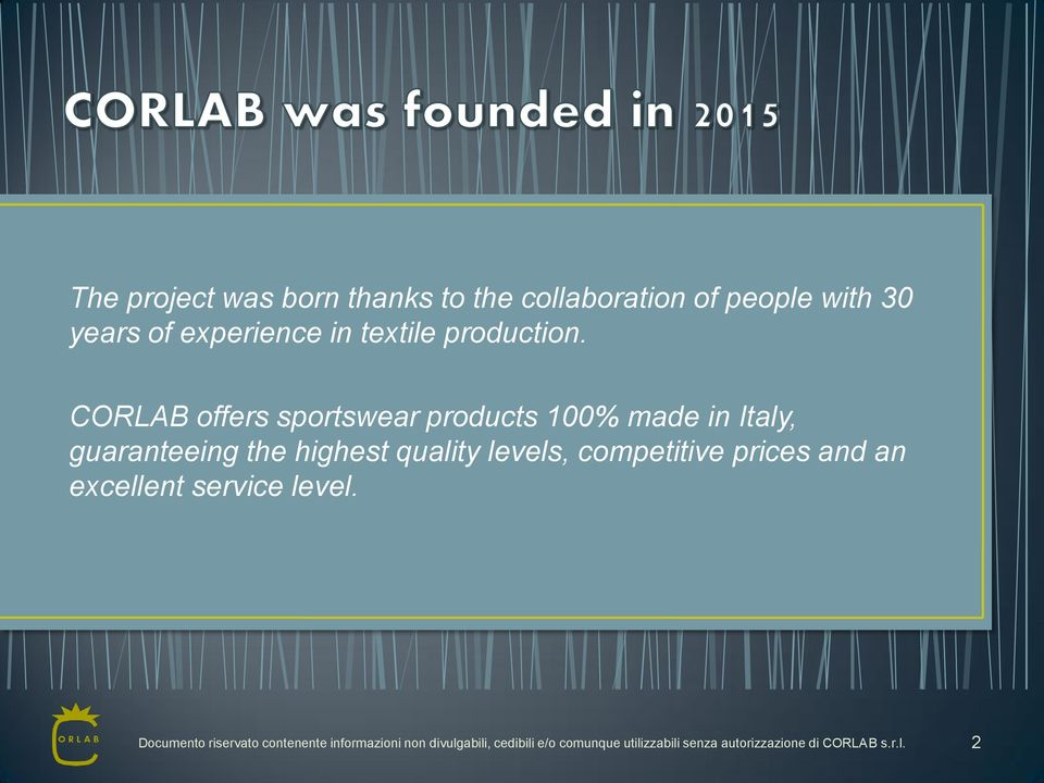 CORLAB offers sportswear products 100% made in Italy, guaranteeing the highest quality levels,