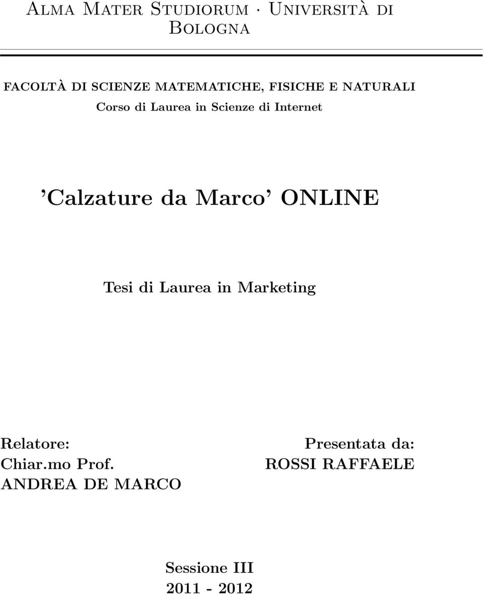 Internet Calzature da Marco ONLINE Tesi di Laurea in Marketing