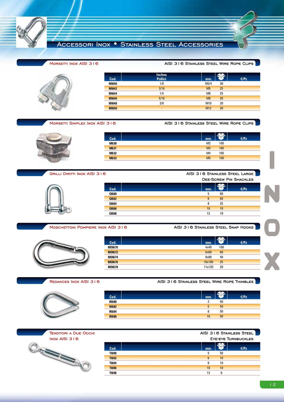 M0 M M M M M M M 00 00 00 00 Grilli Diritti Inox AISI AISI Stainless Steel Large DeeScrew Pin Shackles mm.