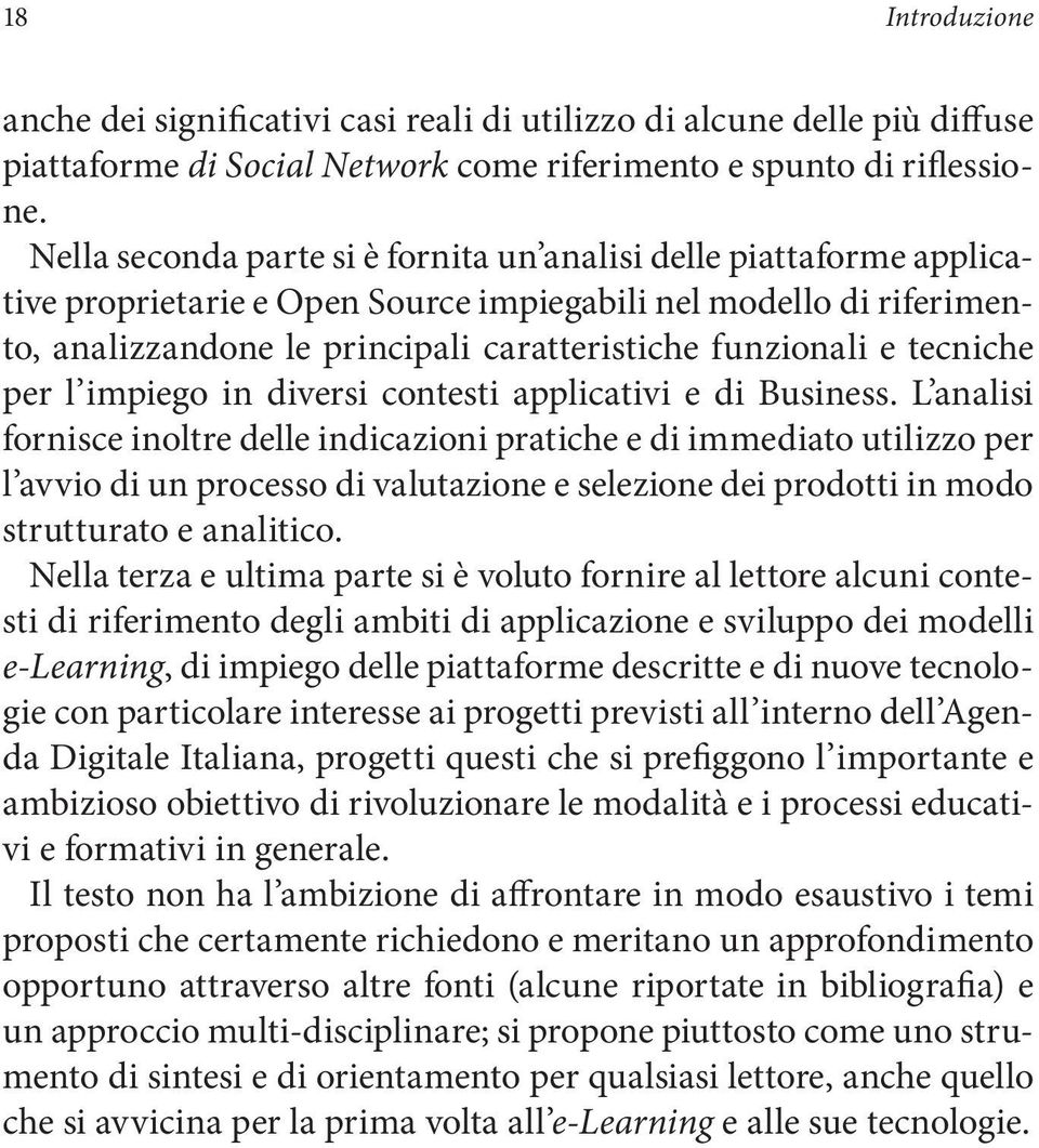 tecniche per l impiego in diversi contesti applicativi e di Business.