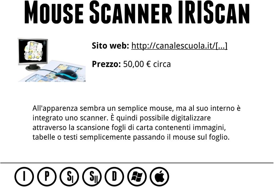 integrato uno scanner.