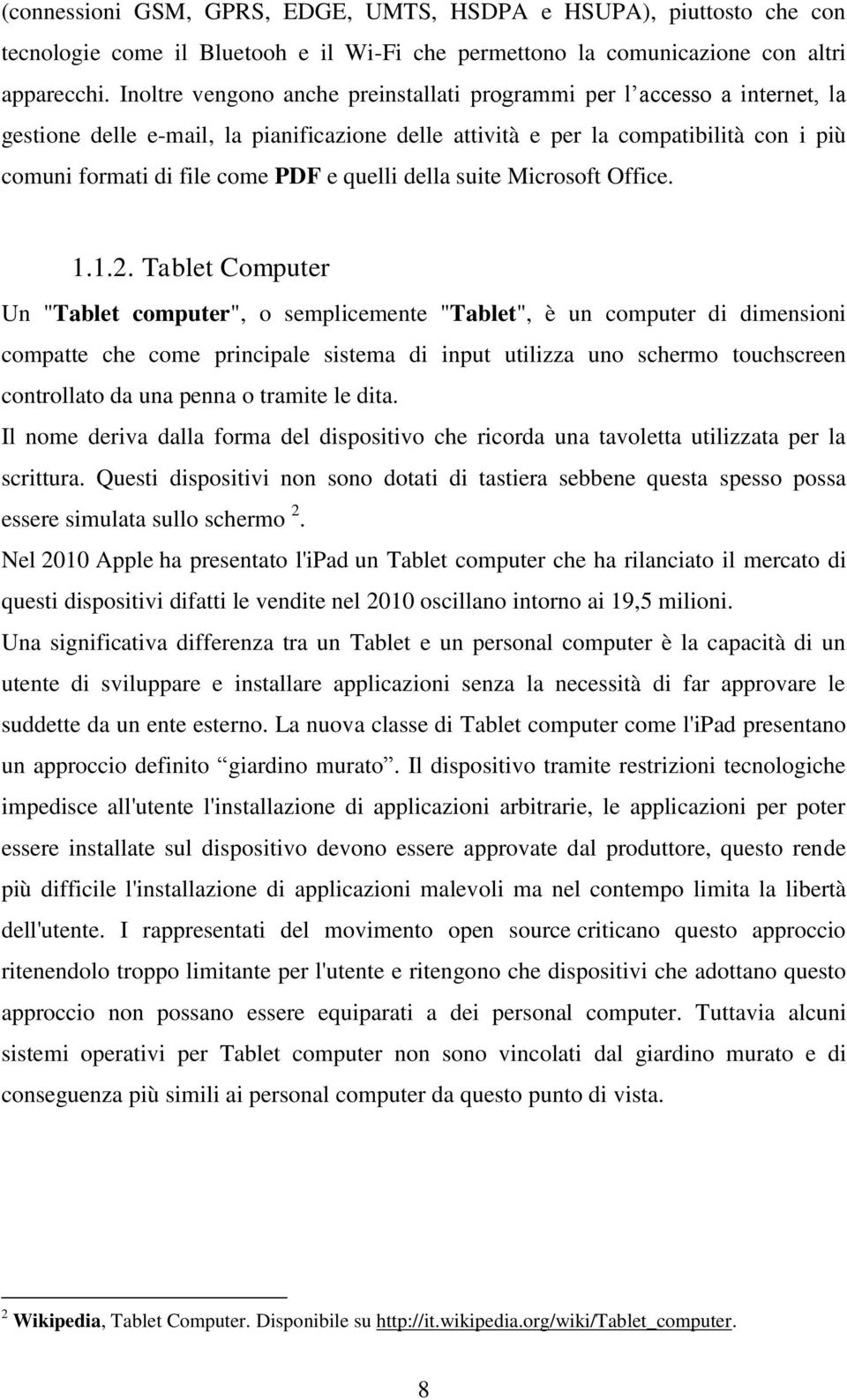 quelli della suite Microsoft Office. 1.1.2.