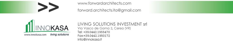 com LIVING SOLUTIONS INVESTMENT srl Via Vasco