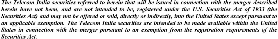 Securities Act of 1933 (the Securities Act) and may not be offered or sold, directly or indirectly, into the United States except pursuant