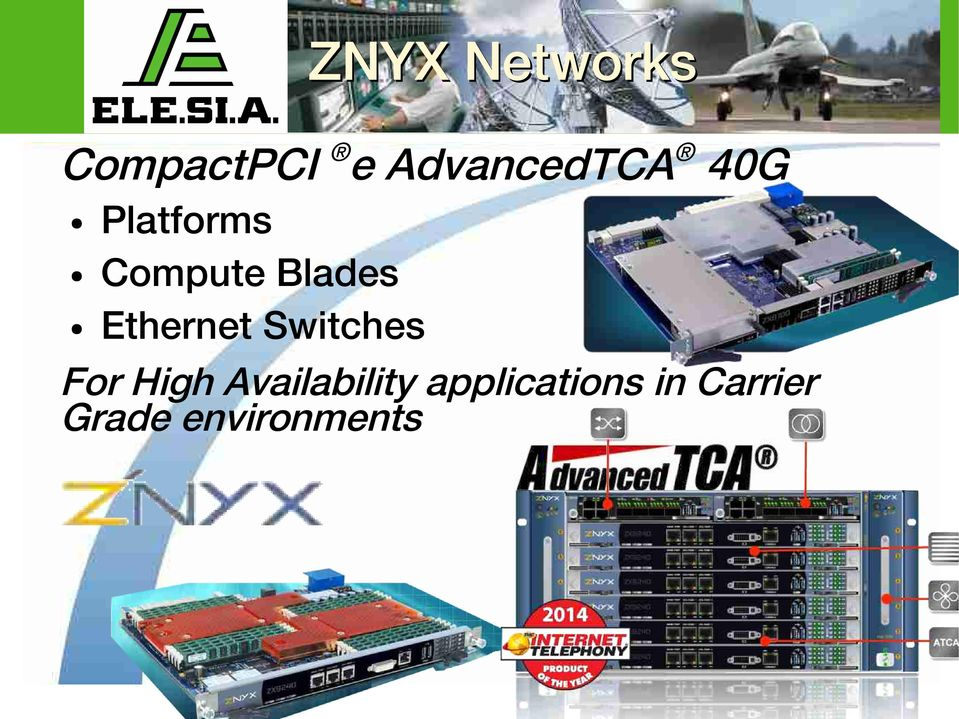 Blades Ethernet Switches For High