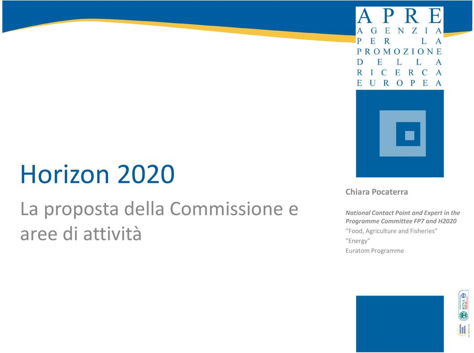 Expert in the Programme Committee FP7 and H2020 Food,
