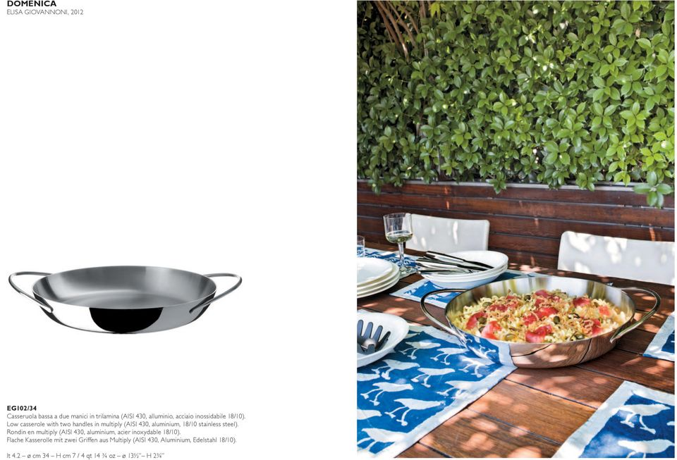 Low casserole with two handles in multiply (AISI 430, aluminium, 18/10 stainless steel).