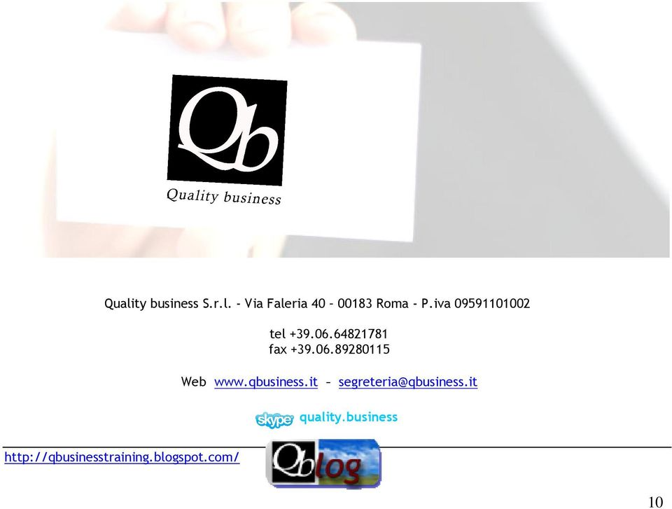 qbusiness.it - segreteria@qbusiness.it quality.