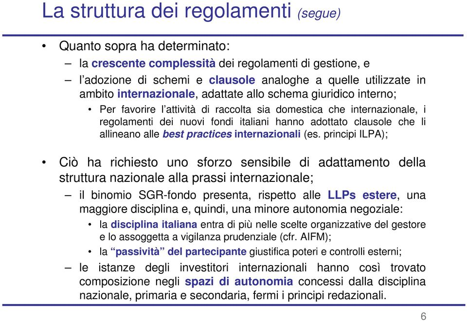 allineano alle best practices internazionali (es.