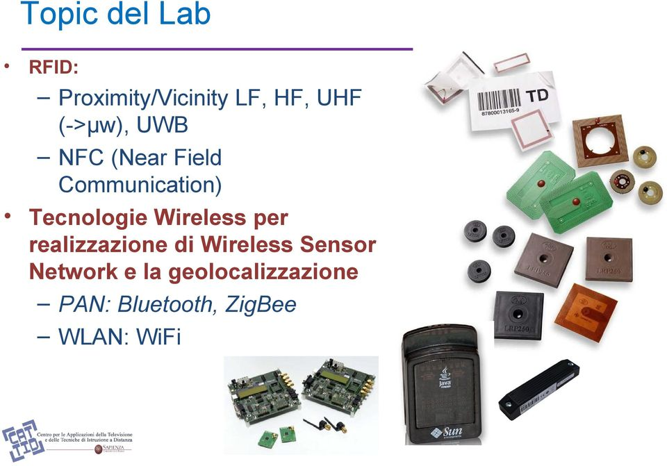 Wireless per realizzazione di Wireless Sensor Network