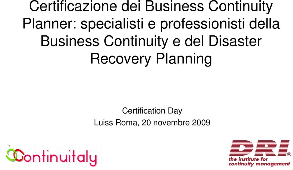 Business Continuity e del Disaster Recovery