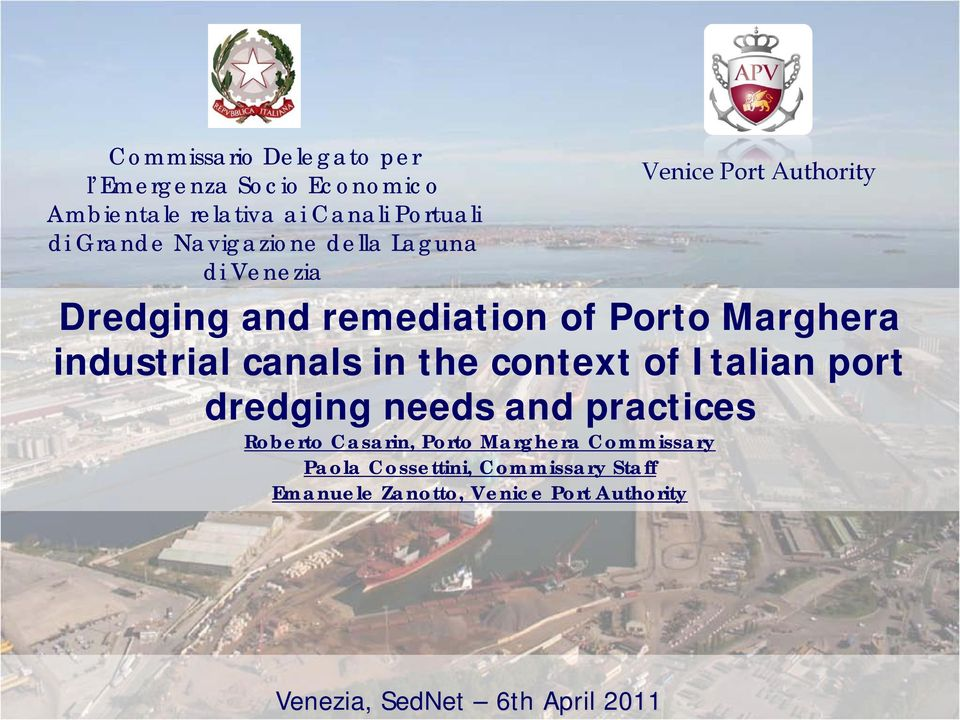 industrial canals in the context of Italian port dredging needs and practices Roberto Casarin, Porto
