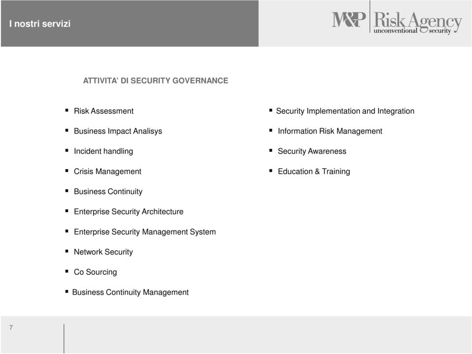 Management Security Awareness Education & Training Business Continuity Enterprise Security