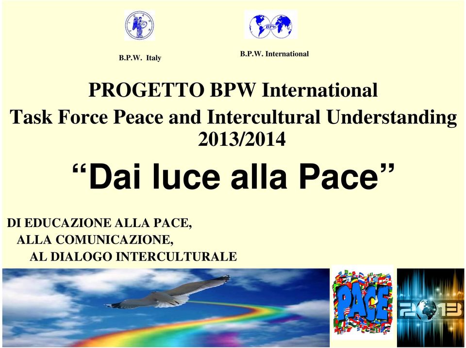 Force Peace and Intercultural Understanding