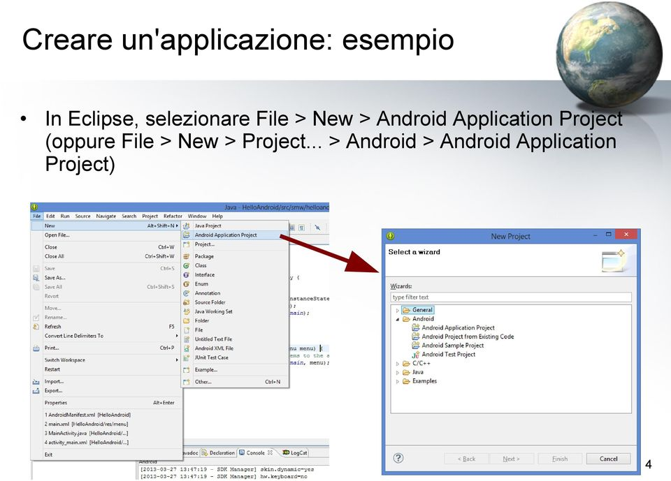 Application Project (oppure File > New >