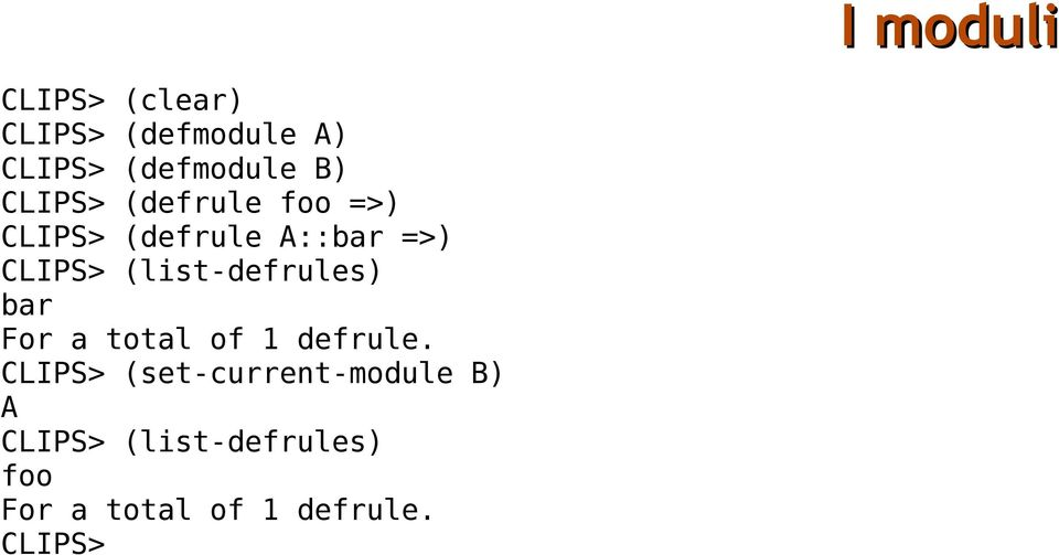 (list-defrules) bar For a total of 1 defrule.