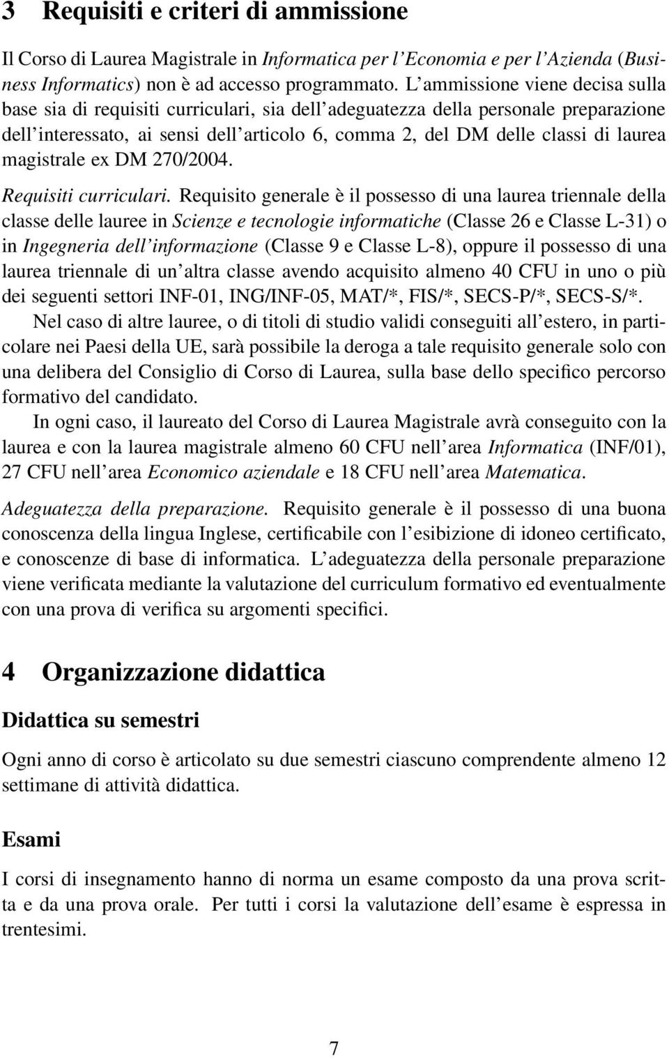 magistrale ex DM 270/2004. Requisiti curriculari.